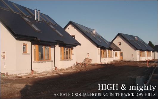 A3 rated social housing in the Wicklow hills