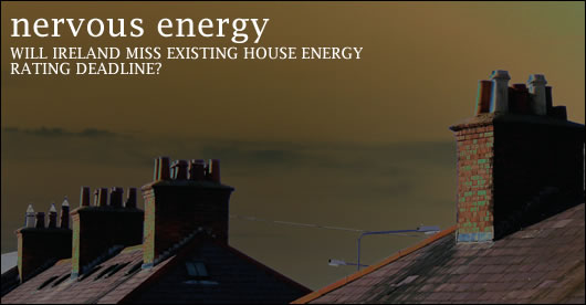 Will Ireland miss existing house energy rating deadline?