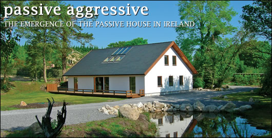 The emergence of the passive house in Ireland